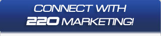 Connect with 220 Marketing